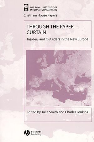 Through the Paper Curtain: Insiders and Outsiders in the New Europe (1405102942) cover image