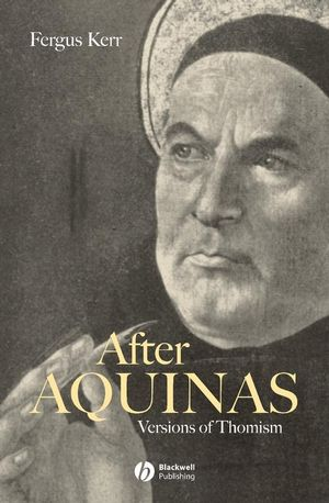 After Aquinas: Versions of Thomism (1405137142) cover image