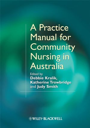A Practice Manual for Community Nursing in Australia