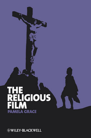 The Religious Film: Christianity and the Hagiopic (1444310542) cover image