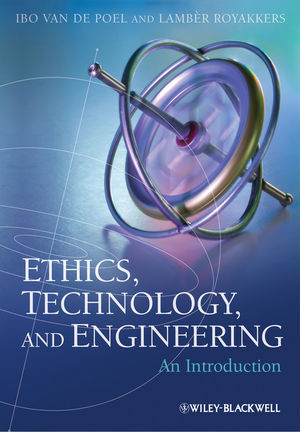 Ethics, Technology, and Engineering: An Introduction