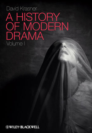 A History of Modern Drama, Volume I (1444343742) cover image