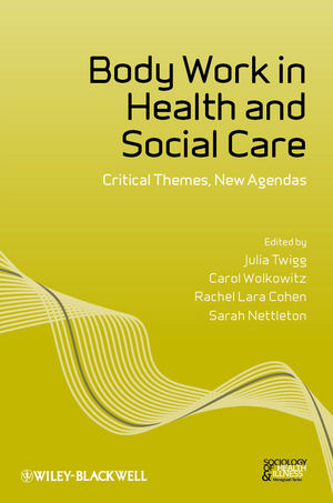 Body Work in Health and Social Care: Critical Themes, New Agendas (1444345842) cover image
