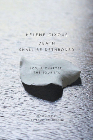 Death Shall Be Dethroned: Los, A Chapter, the Journal