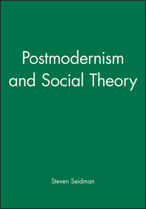 Postmodernism and Social Theory