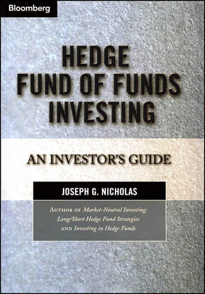 Hedge Fund of Funds Investing: An Investor