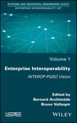 Enterprise Interoperability: INTEROP-PGSO Vision (1786300842) cover image