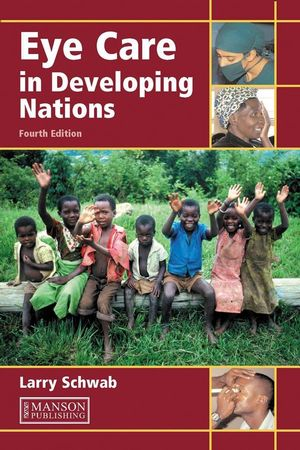 Eye Care in Developing Nations, 4th Edition