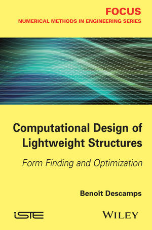 Computational Design of Lightweight Structures: Form Finding and Optimization (1848216742) cover image