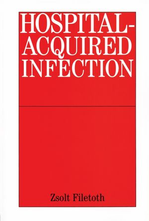 Hospital-Acquired Infection: Causes and Control