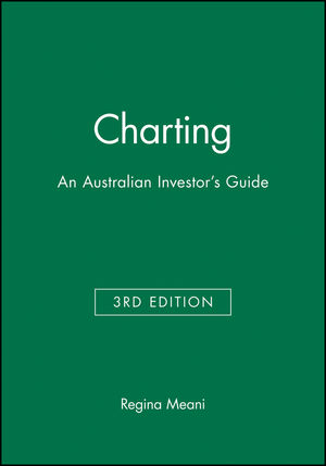 Charting: An Australian Investor's Guide, 3rd Edition