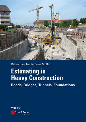 Estimating in Heavy Construction: Roads, Bridges, Tunnels, Foundations (3433606242) cover image