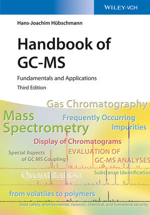 Handbook of GC-MS: Fundamentals and Applications, 3rd Edition