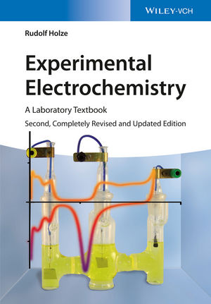 Experimental Electrochemistry: A Laboratory Textbook, 2nd Edition