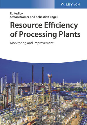 Resource Efficiency of Processing Plants: Monitoring and Improvement