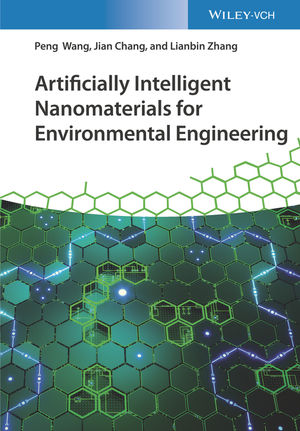 Artificially Intelligent Nanomaterials for Environmental Engineering