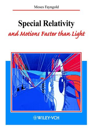 Special Relativity and Motions Faster than Light