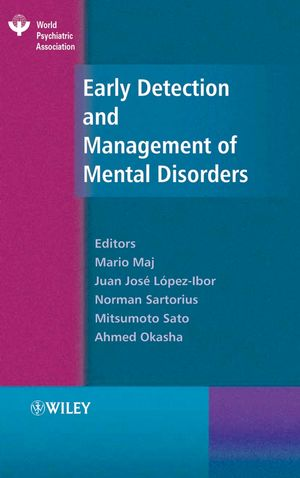 Early Detection and Management of Mental Disorders (0470010843) cover image