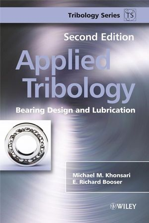 Applied Tribology: Bearing Design and Lubrication, 2nd Edition (0470059443) cover image