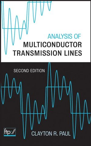 Analysis of Multiconductor Transmission Lines, 2nd Edition (0470131543) cover image