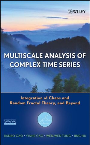 Multiscale Analysis of Complex Time Series: Integration of Chaos and Random Fractal Theory, and Beyond (0470191643) cover image
