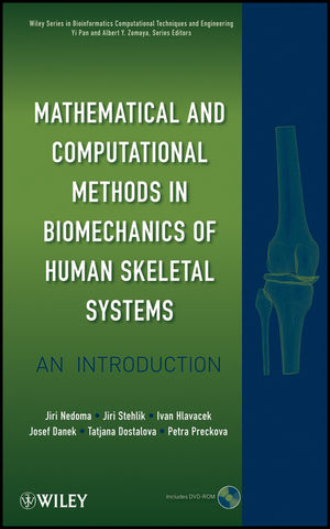 Mathematical and Computational Methods and Algorithms in Biomechanics: Human Skeletal Systems (0470408243) cover image