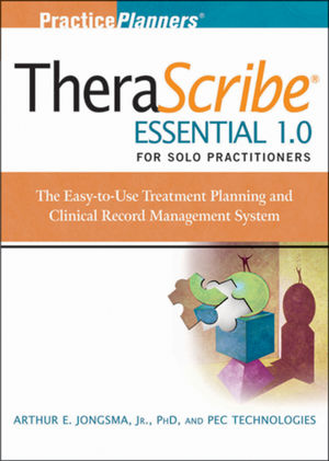 TheraScribe Essential 1.0 for Solo Practitioners: The Treatment Planning and Clinical Record Management System + The Addiction Treatment Planner Module, 4th Edition (0470554843) cover image
