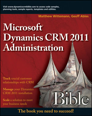 Microsoft Dynamics CRM 2011 Administration Bible (0470568143) cover image
