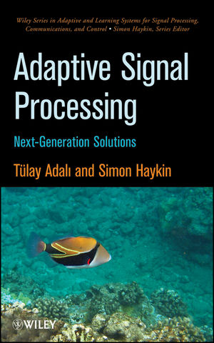 Adaptive Signal Processing: Next Generation Solutions (0470575743) cover image
