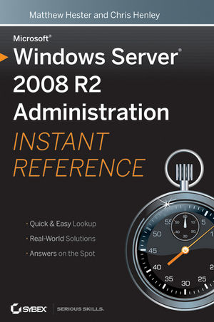 Microsoft Windows Server 2008 R2 Administration Instant Reference (0470617543) cover image