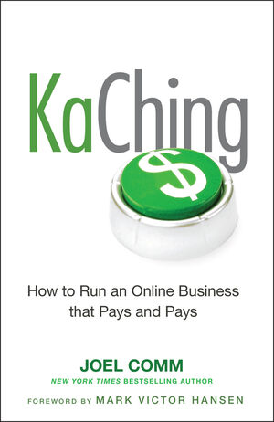 KaChing: How to Run an Online Business that Pays and Pays (0470644443) cover image