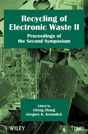 Recycling of Electronic Waste II: Proceedings of the Second Symposium (0470768843) cover image