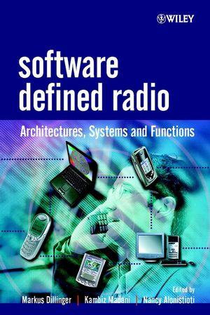 Software Defined Radio: Architectures, Systems and Functions (0470851643) cover image