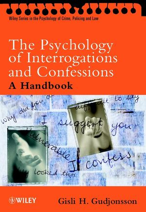 The Psychology of Interrogations and Confessions: A Handbook (0470857943) cover image