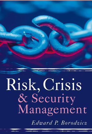 Risk, Crisis and <span class='search-highlight'>Security</span> <span class='search-highlight'>Management</span>