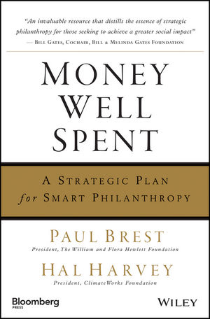 Money Well Spent: A Strategic Plan for Smart Philanthropy (0470885343) cover image