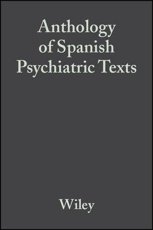 Anthology of Spanish Psychiatric Texts