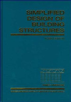 Simplified Design of Building Structures, 3rd Edition