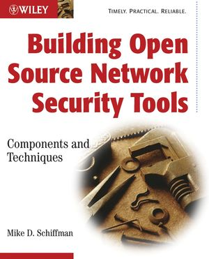 Building Open Source Network Security Tools: Components and Techniques