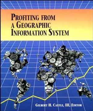Profiting from a Geographic Information System