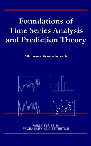 Foundations of Time Series Analysis and Prediction Theory (0471394343) cover image