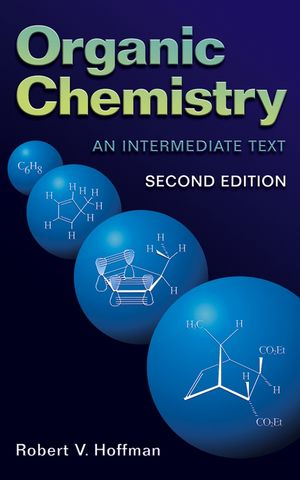 Organic Chemistry: An Intermediate Text, 2nd Edition