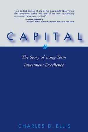 Capital: The Story of Long-Term Investment Excellence (0471567043) cover image