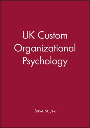 Organizational <span class='search-highlight'>Psychology</span>, UK Edition