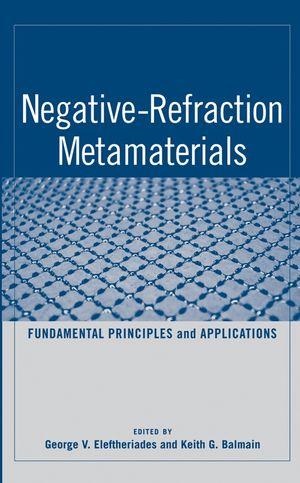 Negative-Refraction Metamaterials: Fundamental Principles and Applications (0471744743) cover image