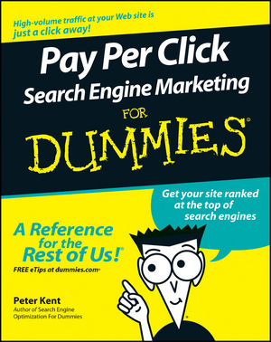 Pay Per Click Search Engine Marketing For Dummies (0471754943) cover image