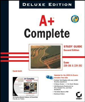 A+<sup>&#174;</sup> Complete Study Guide: Exams 220-301 &amp; 220-302, Deluxe, 2nd Edition