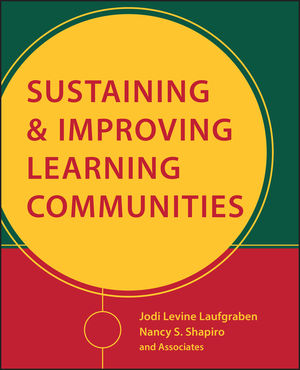 Sustaining and Improving Learning Communities