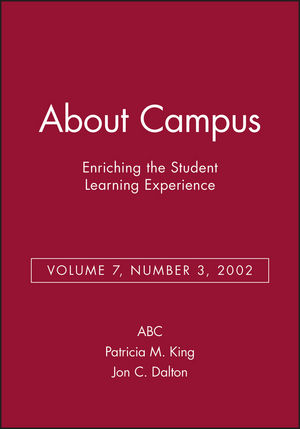 About Campus: Enriching the Student Learning Experience, Volume 7, Number 3, 2002 (0787963143) cover image