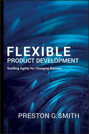 Flexible Product Development: Building Agility for Changing Markets (0787995843) cover image
